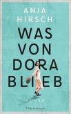 Was von Dora blieb