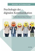 Psychologie der digitalen Kommunikation