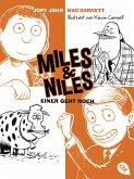 Einer geht noch / Miles & Niles Bd.4