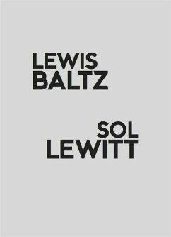 Lewis Baltz / Sol Lewitt
