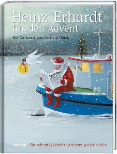 Heinz Erhardt für den Advent - Ein Adventskalender mit Bildern von Gerhard Glück - Erhardt, Heinz