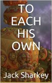 To Each His Own (eBook, PDF)
