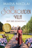 Die Schokoladenvilla - Zeit des Schicksals / Schokoladen-Saga Bd.3