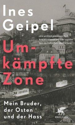 Umkämpfte Zone - Geipel, Ines