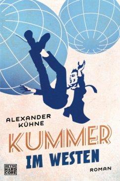 Kummer im Westen / Düsterbusch Bd.2 - Kühne, Alexander