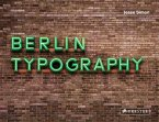 Berlin Typography [dt./engl.]