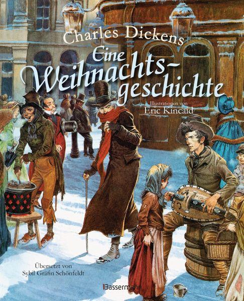 Eine Weihnachtsgeschichte. Wundervoll illustriert von Eric Kincaid. Für Kinder ab 8 Jahren