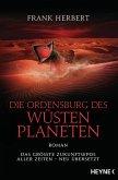 Die Ordensburg des Wüstenplaneten / Der Wüstenplanet Bd.6