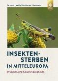 Insektensterben in Mitteleuropa