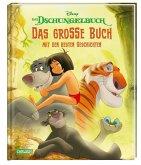 Disney: Das Dschungelbuch - Das große Buch mit den besten Geschichten