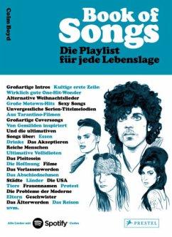 Book of Songs. Die Playlist für jede Lebenslage. Die wahren Geschichten hinter den 500 ultimativen Hits der Popmusik - Boyd, Colm