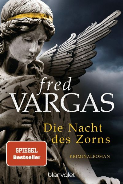 Die Nacht des Zorns / Kommissar Adamsberg Bd.10