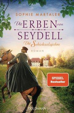 Die Erben von Seydell - Die Schicksalsjahre / Die Gestüt-Saga Bd.2 - Martaler, Sophie