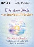 Das kleine Buch vom inneren Frieden