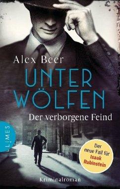 Unter Wölfen - Der verborgene Feind / Isaak Rubinstein Bd.2 - Beer, Alex