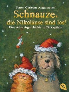 Schnauze, die Nikoläuse sind los / Schnauze Bd.4 - Angermayer, Karen Chr.