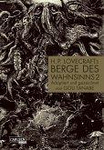 2: H.P. Lovecrafts Berge des Wahnsinns / Berge des Wahnsinns Bd.2
