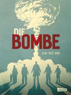 Die Bombe - 75 Jahre Hiroshima - Alcante; Bollée, Laurent-Frédéric