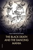The Black Death and the Dancing Mania (eBook, ePUB)