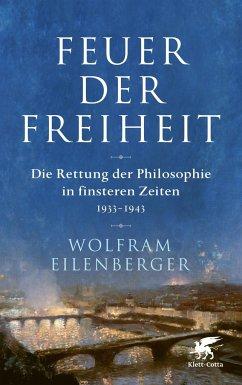 Feuer der Freiheit - Eilenberger, Wolfram