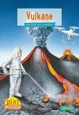 Vulkane / Pixi Wissen Bd.6