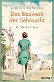 Das Bauwerk der Sehnsucht / Mandelli Saga Bd.2