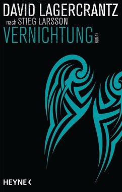 Vernichtung / Millennium Bd.6 - Lagercrantz, David