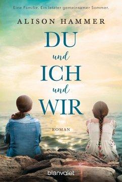 DU und ICH und WIR - Hammer, Alison