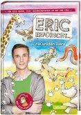 Die wilden Tiere / Eric erforscht ... Bd.2