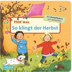 Hör mal (Soundbuch): So klingt der Herbst - Cordes, Miriam