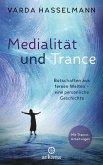 Medialität und Trance