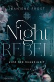 Kuss der Dunkelheit / Night Rebel Bd.1