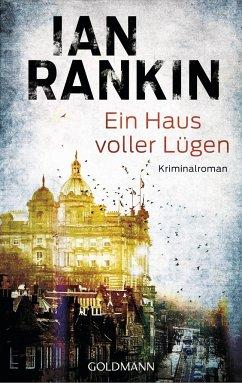 Ein Haus voller Lügen / Inspektor Rebus Bd.22 - Rankin, Ian