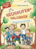 Volle Faust aufs Hühnerauge / Die Heuhaufen-Halunken Bd.2