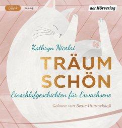 Träum schön, 1 MP3-CD - Nicolai, Kathryn