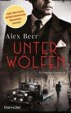 Unter Wölfen / Isaak Rubinstein Bd.1