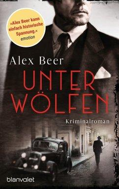 Unter Wölfen / Isaak Rubinstein Bd.1 - Beer, Alex