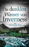 Die dunklen Wasser von Inverness / Monica Kennedy Bd.2