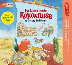 Der kleine Drache Kokosnuss erforscht die Römer / Der kleine Drache Kokosnuss - Alles klar! Bd.6 (1 Audio-CD) - Siegner, Ingo