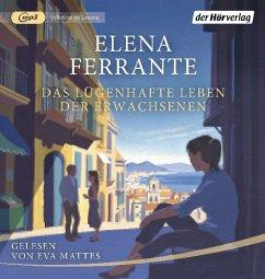Das lügenhafte Leben der Erwachsenen, 1 MP3-CD - Ferrante, Elena