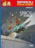 Spirou in Berlin / Spirou + Fantasio Spezial Bd.31