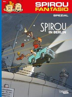 Spirou in Berlin / Spirou + Fantasio Spezial Bd.31 - Flix