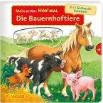 Mein erstes Hör mal (Soundbuch ab 1 Jahr): Die Bauernhoftiere