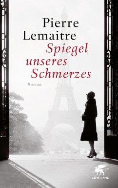 Spiegel unseres Schmerzes / Die Kinder der Katastrophe Bd.3 - Lemaitre, Pierre