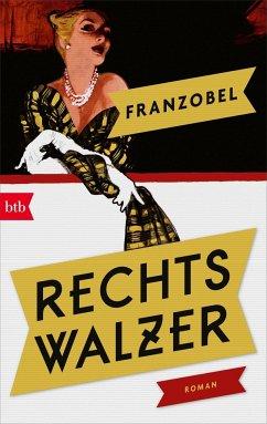 Rechtswalzer - Franzobel