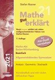 Mathe gut erklärt 2021 Basisfach Baden-Württemberg Gymnasium