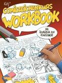 Comiczeichenkurs Workbook - Neuausgabe