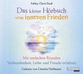 Das kleine Hör-Buch vom inneren Frieden, 1 Audio-CD