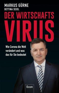 Der Wirtschafts-Virus (eBook, ePUB) - Gürne, Markus; Seidl, Bettina