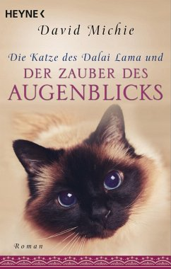 Die Katze des Dalai Lama und der Zauber des Augenblicks - Michie, David